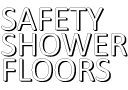 Safety Shower Floors